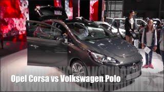 Opel Corsa 2015 vs Volkswagen Polo 2015
