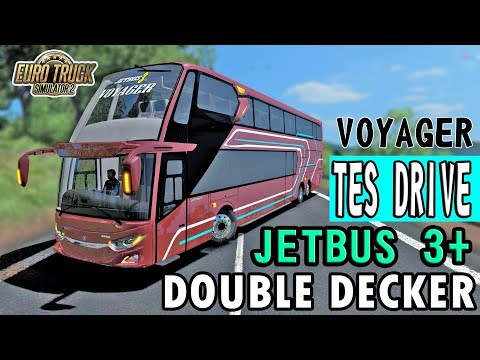 Test Drive Jetbus 3+ SDD VOYAGER - ETS2 Mod Indonesia - 동영상