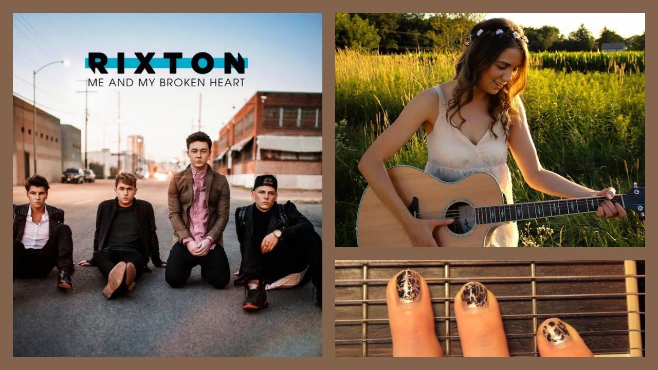 Me And My Broken Heart Rixton Guitar Lesson Guitar Goddess