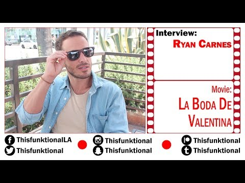 @Thisfunktional Talks With Ryan Carnes LA BODA DE VALENTINA