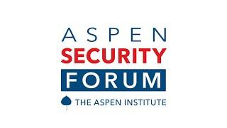 Aspen Security Forum 2020   Day 1