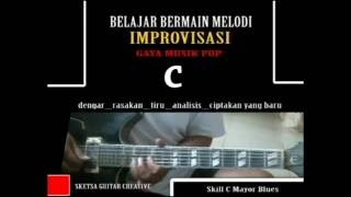 BELAJAR IMPROVISASI GAYA POP skill  C mayor blues - Bintang Kecil