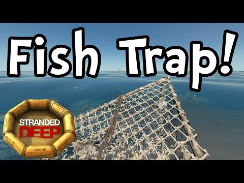 Stranded Deep - Fish Trap! New Update! (1080p60 Gameplay / Walkthrough) thumbnail