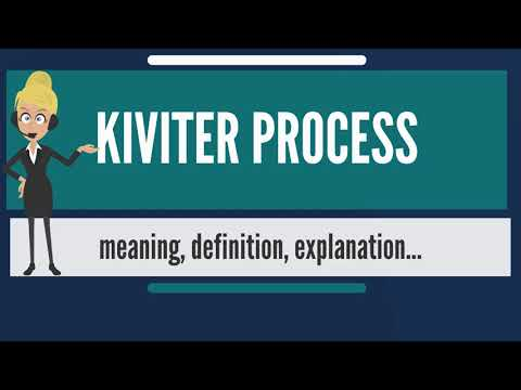 What is KIVITER PROCESS? What does KIVITER PROCESS mean? KIVITER PROCESS meaning & explanation