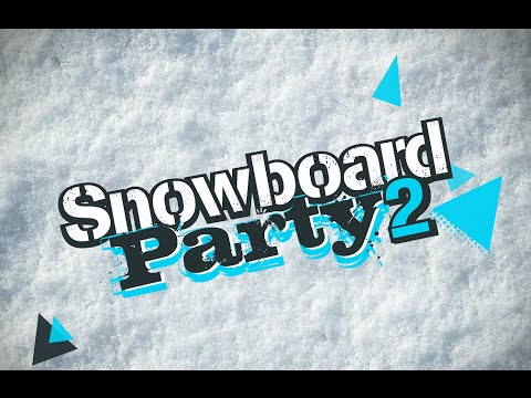 SNOWBOARD PARTY 2 Gameplay 60FPS
