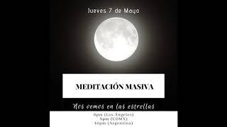 Meditación de la Luna de Flores. 7/5/2020