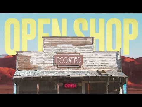 B00sted - Open Shop (Official Audio)