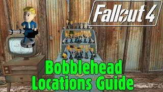 fallout 4 bobblehead locations guide complete