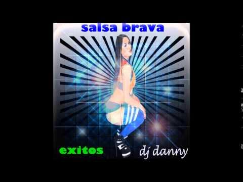 salsa brava dj danny