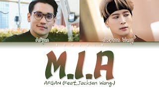 Download AFGAN - M.I.A (Feat.Jackson Wang) Lyrics (Color Coded Lyrics)