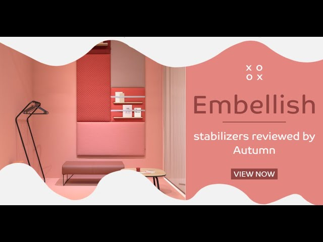 A Review on Embellish Stabilizers