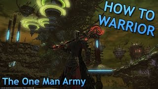 [FFXIV] How to Warrior: The One Man Army