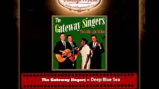 The Gateway Singers – Deep Blue Sea