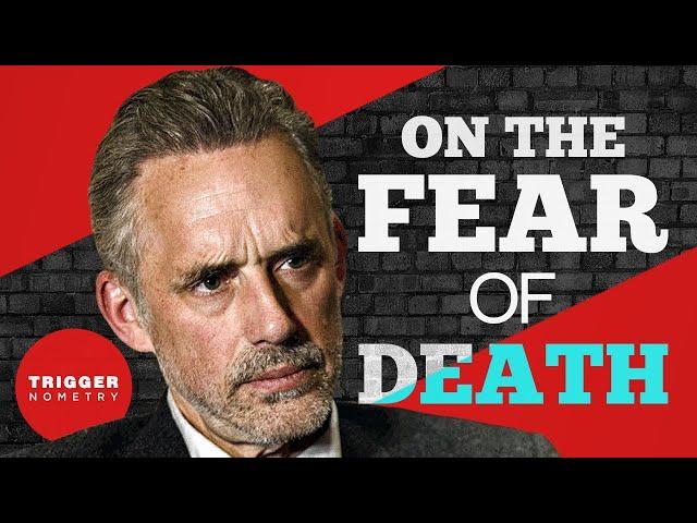 Jordan Peterson on the Fear of Death