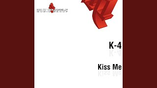 Kiss Me (Extended Mix)