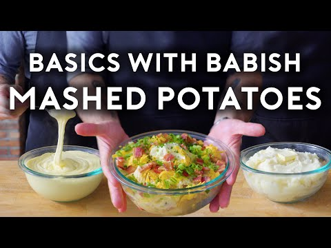 Mashed Potatoes | Basics with Babish