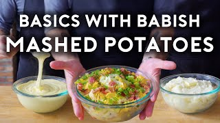 Mashed Potatoes | Basics with Babish