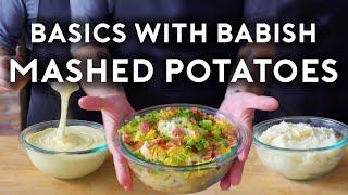 Mashed Potatoes | Baṡics with Babish