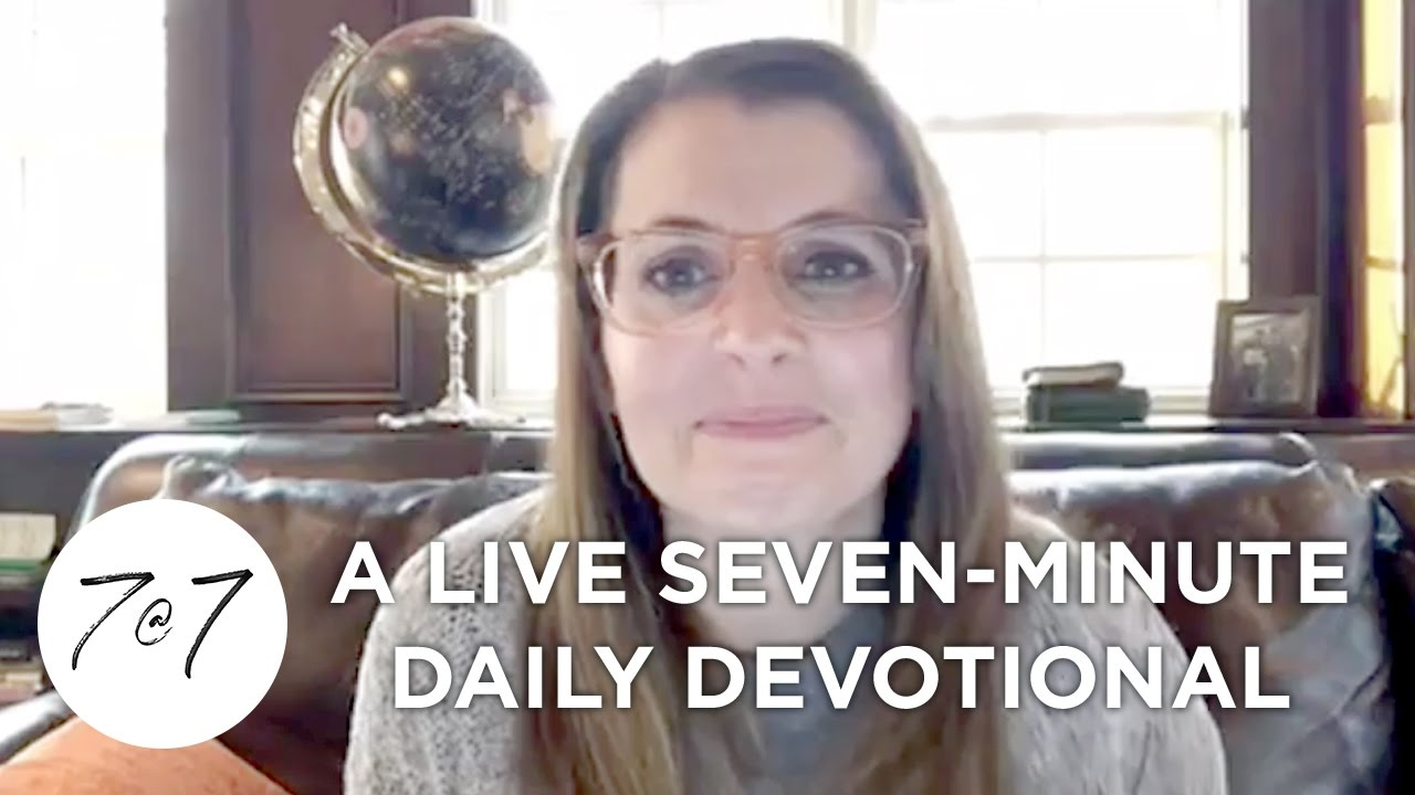 7@7: A Live Seven - Minute Daily Devotional - Day 9
