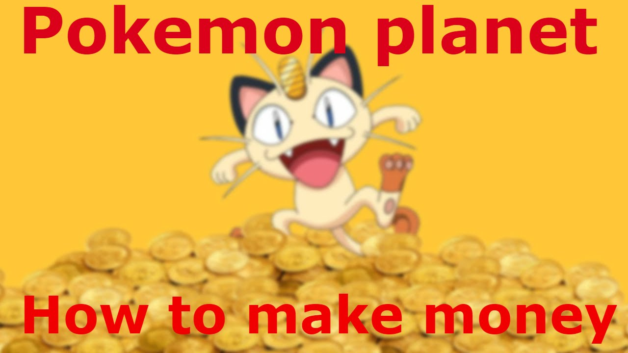 how to get money in pokemon planet
