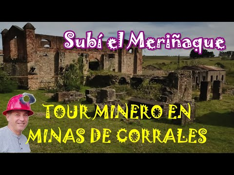 Minas de Corrales  Tour Minero, subida al Cerro Miriñaque
