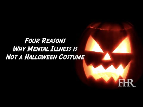Four Reasons Why Mental Illness is Not a Halloween Costume