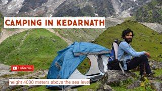 CAMPING IN KEDARNATH || High altitude|| NEW TREK || NEW PLACES IN KEDAR VALLEY 2020