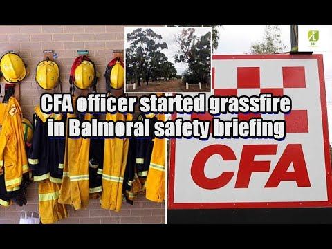 CFA officer started grassfire in Balmoral safety briefing