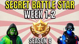 ALL Fortnite season 8 Secret Battle Star Locations week 1 to 2 - Season 8