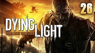 Dying Light (26) - Dumb and Dumber