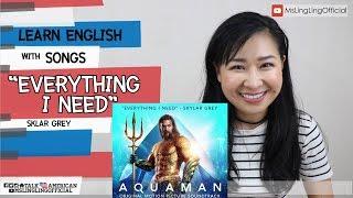 #เรียนภาษาอังกฤษจากเพลง Everything I need - Skylar Grey [Ep.31]
