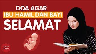 Download 7 DOA AGAR IBU HAMIL DAN JANIN SELAMAT