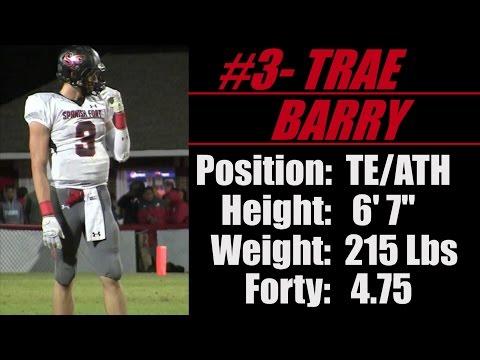 2017- Street Light Recruiting TE-ATH- Trae Barry (6' 7'' - 215 Lbs) -Spanish Fort High School (AL)