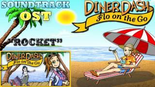 Diner Dash Flo on the Go ( Rocket ) Soundtrack / OST