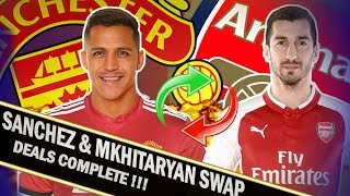 Alexis Sanchez signs for Man United || Arsenal taking the Mkhi || Man United & Arsenal Transfer News