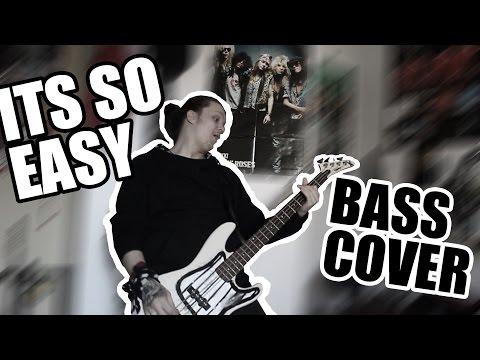 GUNS N' ROSES - IT'S SO EASY BASS COVER