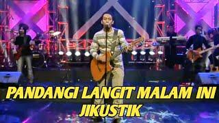 Download JIKUSTIK - PANDANGI LANGIT MALAM INI (EXTRAVAGANZA TRANSTV)