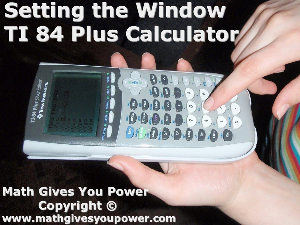 Setting the Window TI 84 Plus Graphing Calculator - YouTube