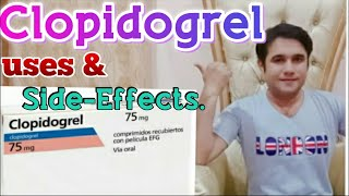 Clopidogrel  75mg uses side effects &  dosage