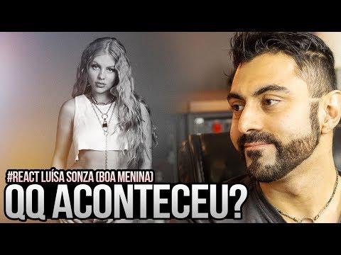 REAGINDO a Luísa Sonza - Boa Menina
