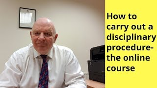 how to carry out a disciplinary procedure in the irish workplace the online course