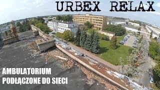 Opuszczone ambulatorium podłączone do sieci - Urbex Relax