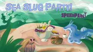 Sea Slug Tea Party - [SPEEDPAINT]