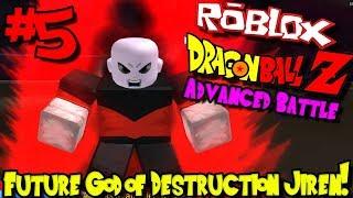 THE FUTURE GOD OF DESTRUCTION JIREN! | Roblox: Dragon Ball Advanced Battle - Episode 5