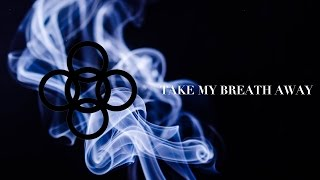 Alesso + Dillon Francis - Take My Breath Away (PC Only)