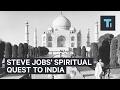 How Steve Jobs hustled Atari into sending him to India for a spiritual quest