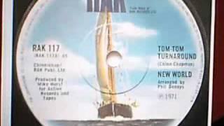 Tom Tom Turnaround.New World.1971.