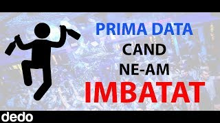 PRIMA DATA CAND NE-AM IMBATAT IN CLUB
