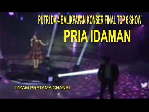 PUTRI DA 4 - PRIA IDAMAN KONSER FINAL TOP 6 SHOW