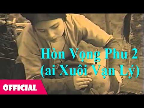 Xem phim Ai xuôi vạn lý - Ánh Tuyết - Hòn Vọng Phu 2 (Ai Xuôi Vạn Lý) [MV HD]